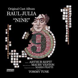 Nine (Original Broadway Cast Recording) 2009 Maury Yeston; Raul Julia; Karen Akers