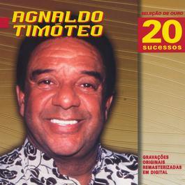 Seleção de Ouro 1999 Agnaldo Timoteo