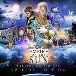 Walking On A Dream 2009 Empire Of The Sun