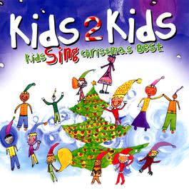Kids Sing Christmas Best 2000 Kids 2 Kids