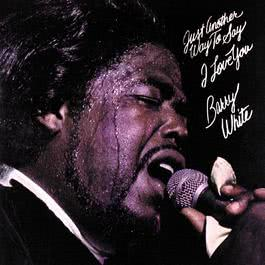 Just Another Way To Say I Love You 1996 Barry White