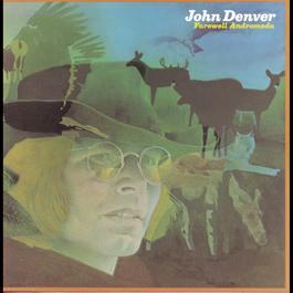 Farewell Andromeda 1988 John Denver