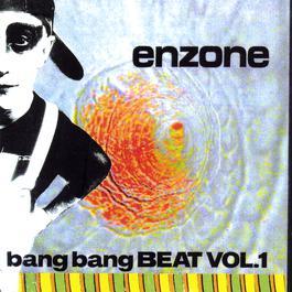 Bang Bang Beat Vol.1 1994 Enzone