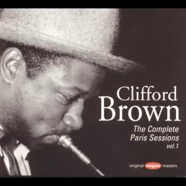 The Complete Paris Sessions Vol.1 1995 Clifford Brown