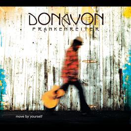 Move By Yourself 2006 Donavon Frankenreiter