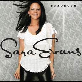 Stronger 2011 Sara Evans