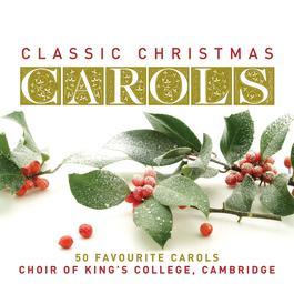 Classic Christmas Carols 2007 Cambridge King's College Choir