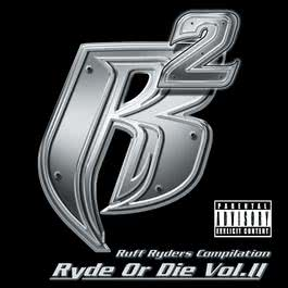 Ryde Or Die Vol. II 2000 Ruff Ryders
