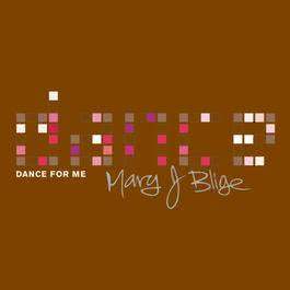 Dance For Me 2002 Mary J. Blige