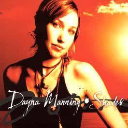 Shades 2002 Dayna Manning