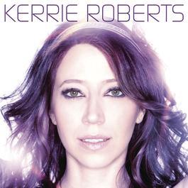 Kerrie Roberts 2010 Kerrie Roberts