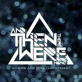 Where Are You, Christmas? 2010 And Then There Were None