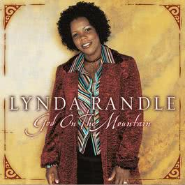 God On The Mountain 2005 Lynda Randle