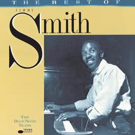 Best Of Jimmy Smith (The Blue Note Years) 1988 Jimmy Smith