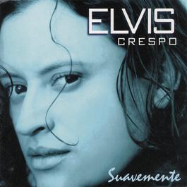 Suavemente 1998 Elvis Crespo