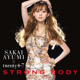 Strong Body 2009 阪井亞由美; Twenty Four & Seven