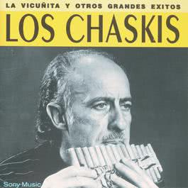 La Vicuñita Y Otros Grandes Éxitos 2011 Los Chaskis