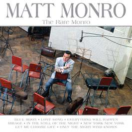 The Rare Monro 2006 Matt Monro