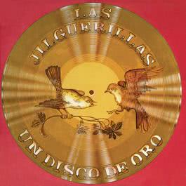 Un  Disco De Oro 2011 Las Jilguerillas