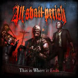 This Is Where It Ends 2018 All Shall Perish