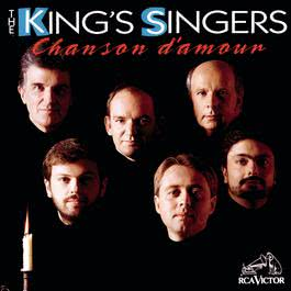 Chanson D'Amour 1993 The King'S Singers