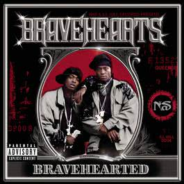 Bravehearted (Explicit) 2003 Bravehearts