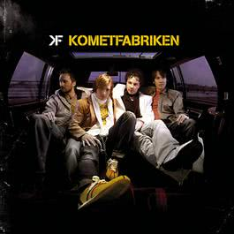 Kometfabriken 2006 Kometfabriken