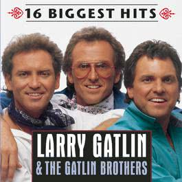 16 Biggest Hits 2000 Larry Gatlin; The Gatlin Brothers