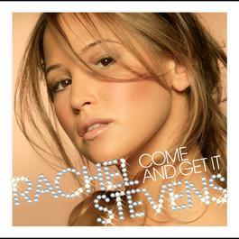 Come And Get It 2005 Rachel Stevens