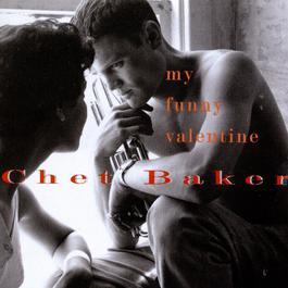 My Funny Valentine 1994 Chet Baker