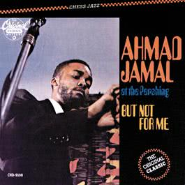 At The Pershing-But Not For Me 1997 Ahmad Jamal