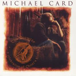 The Promise 1991 Michael Card