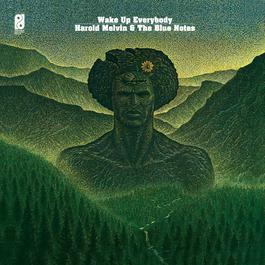 Wake Up Everybody 2014 Harold Melvin & The Blue Notes