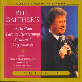Gaither Homecoming Classics Vol.2 2003 Bill & Gloria Gaither