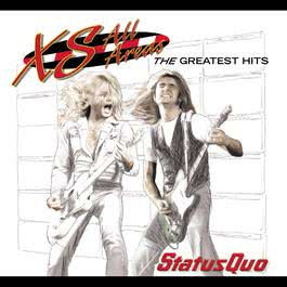XS All Areas - The Greatest Hits 2006 Status Quo