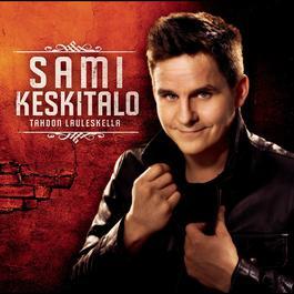 Tahdon lauleskella 2009 Sami Keskitalo