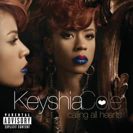Calling All Hearts 2010 Keyshia Cole; Nicki Minaj