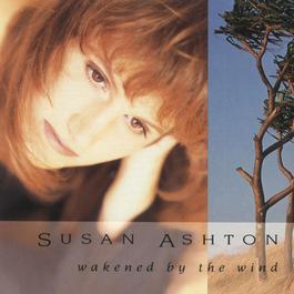 Wakened By The Wind 1991 Susan Ashton