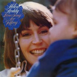 Love Song For Jeffrey 2006 Helen Reddy