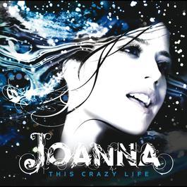 This Crazy Life 2006 Joanna