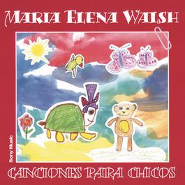 Canciones Para Chicos 2003 Maria Elena Walsh