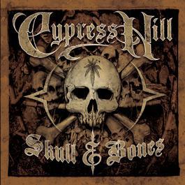 Skull & Bones 2000 Cypress Hill