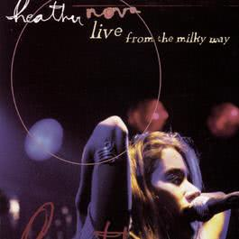 Live From The Milky Way 1995 Heather Nova