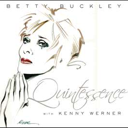 Quintessence 2009 Betty Buckley