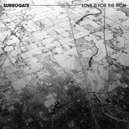Love Is For The Rich 2007 Surrogate