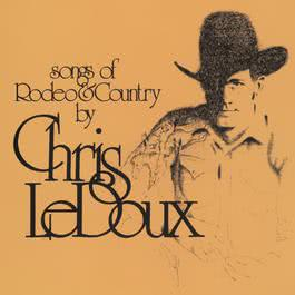 Songs Of Rodeo And Country 1995 Chris Ledoux