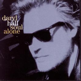 Soul Alone 2010 Daryl Hall