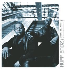 Greatest Hits 2003 Ruff endz