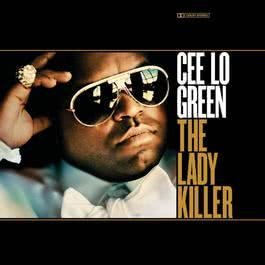 The Lady Killer (Deluxe) 2013 Cee Lo Green