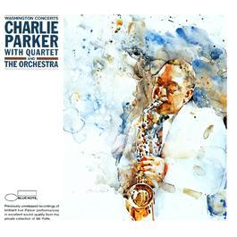 The Washington Concerts 2001 Charlie Parker